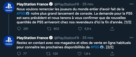 Le 25 novembre, sur le compte Twitter de Playstation France, il était possible de lire un message de remerciement ainsi qu'une mise à jour sur les prochains stocks.